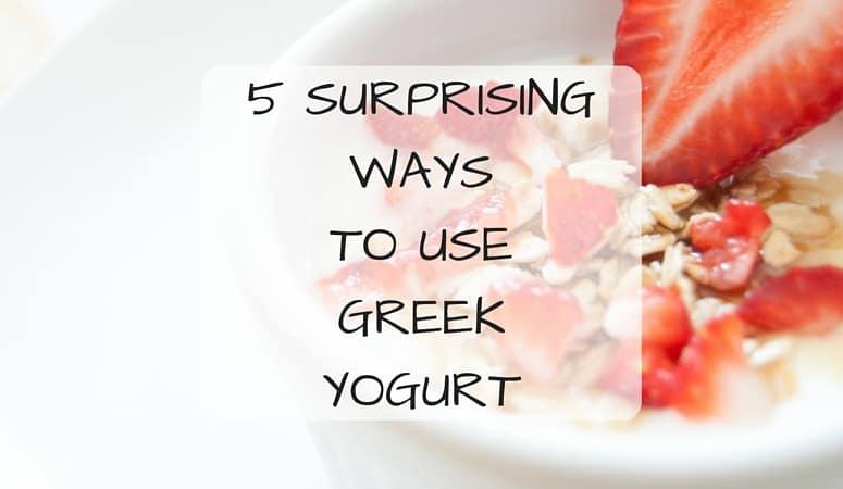 5 Surprising Ways To Use Greek Yogurt