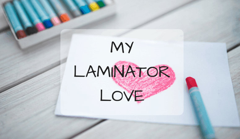 My Laminator Love