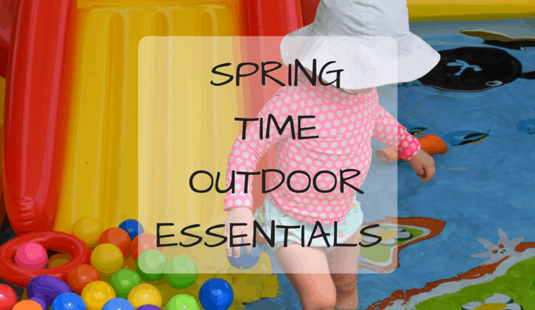 Spring Time Outdoor Essentials