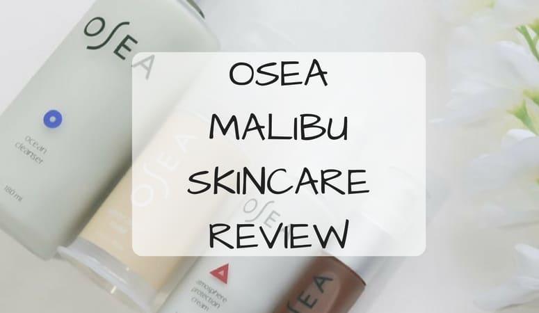 OSEA Malibu Skincare Review