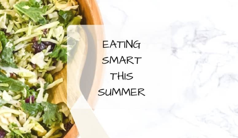 Eating Smart This Summer