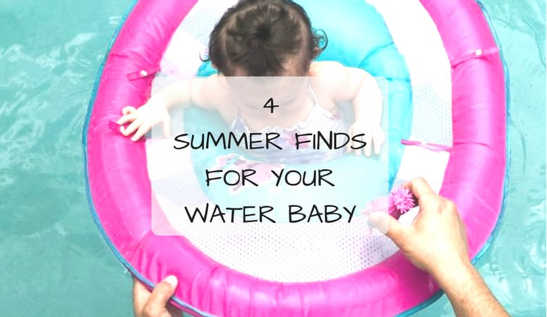 4 Summer Finds For Your Water Baby