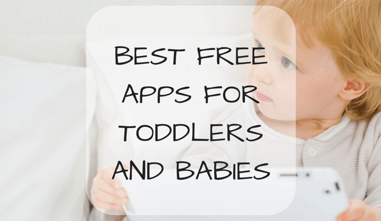 Best Free Apps For Toddlers & Babies