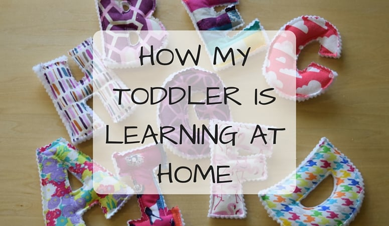 How My Toddler is Learning At Home