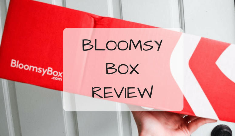 Bloomsy Box Review
