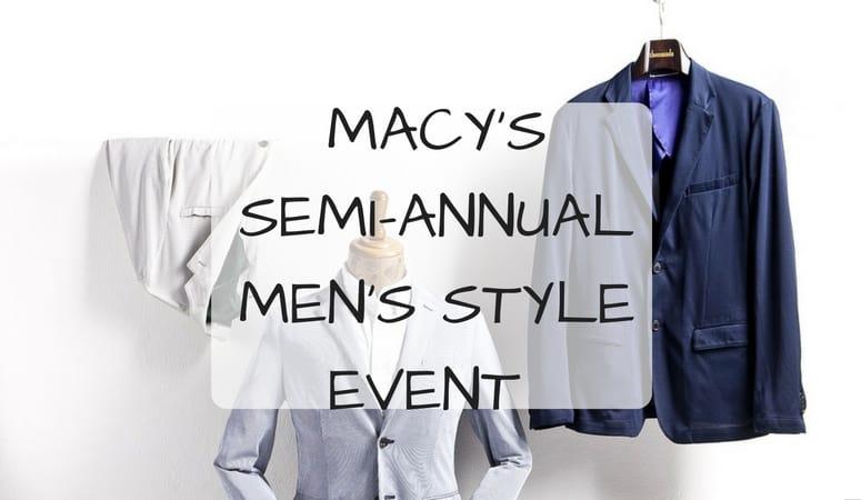 Macy's Semi-Annual Men's Style Event