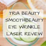 Tria Beauty SmoothBeauty™ Eye Wrinkle Laser Review