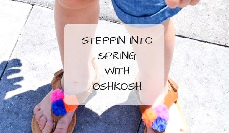 Steppin Into Spring With OshKosh