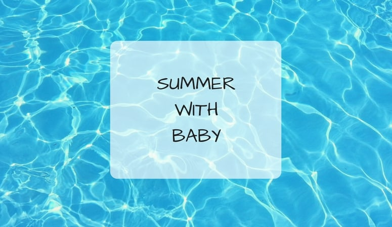 What To Stock Up On For The Summer With Baby