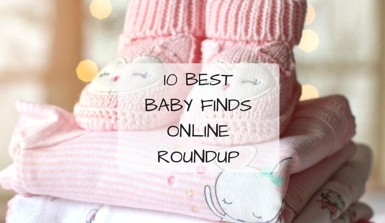 10 Best Baby Finds Online Roundup