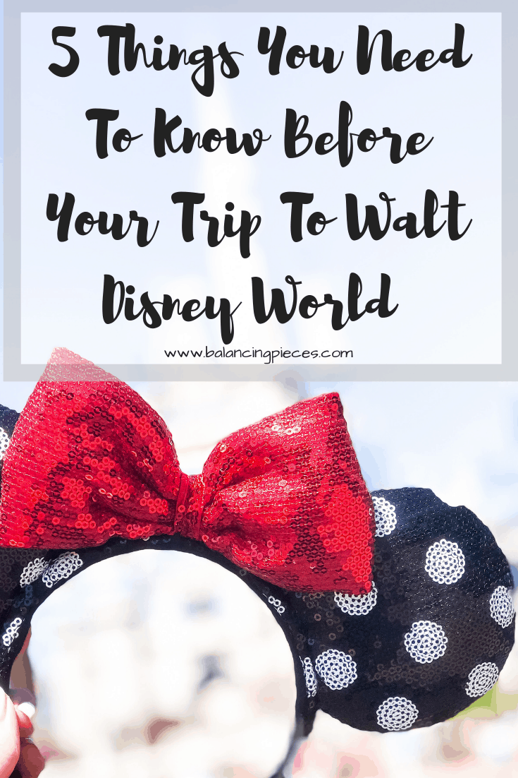 Orlando Lifestyle Blogger, Kristen from Balancing Pieces is sharing the 5 Things You Need To Know Before Your Trip To Walt Disney World From Annual Passholders.