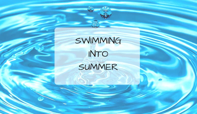 Swimming Into Summer