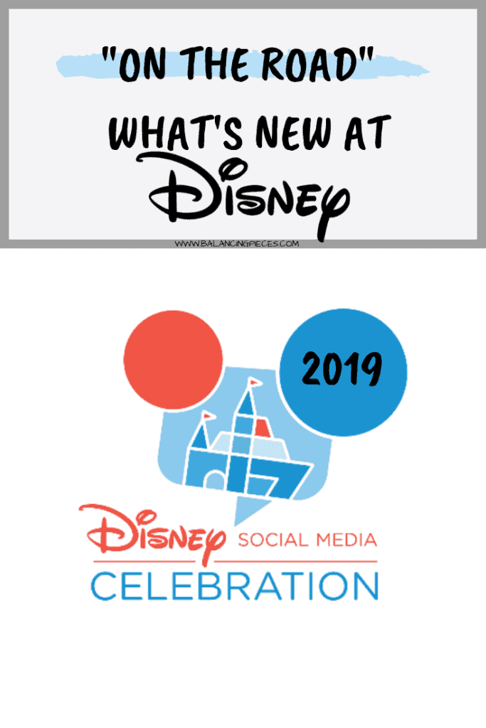 "Disney Social Media Celebration 2019- ""On The Road"" - What's New At Disney World"